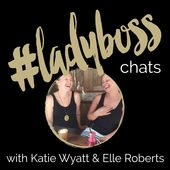 Lady Boss Chats Podcast Australia
