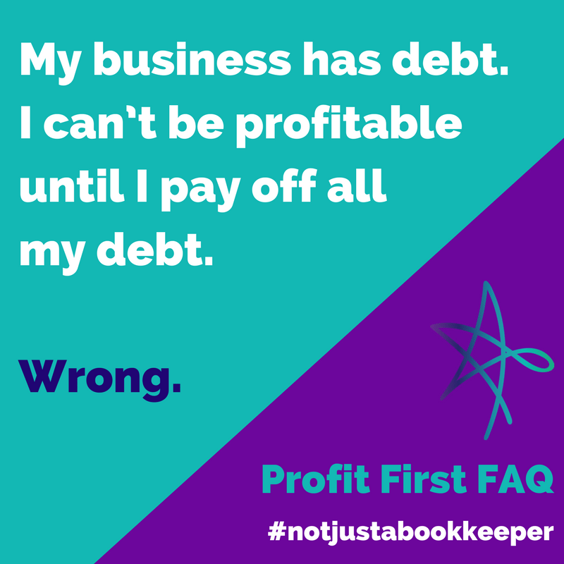 profit first faq business debt